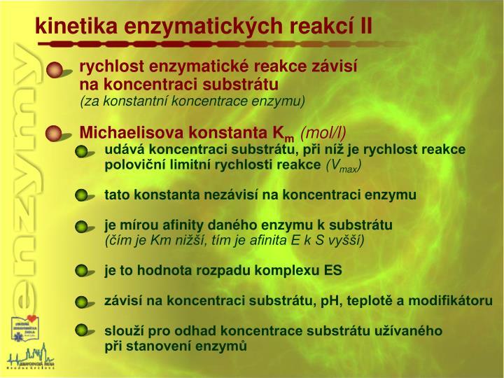 kinetika enzymatických reakcí II