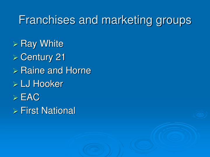 Franchises and marketing groups