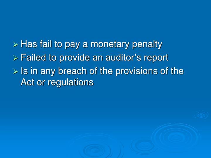 Has fail to pay a monetary penalty
