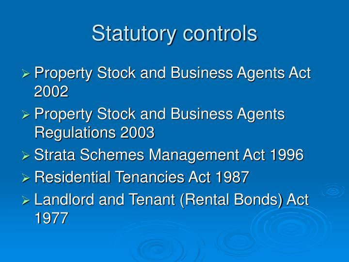 Statutory controls
