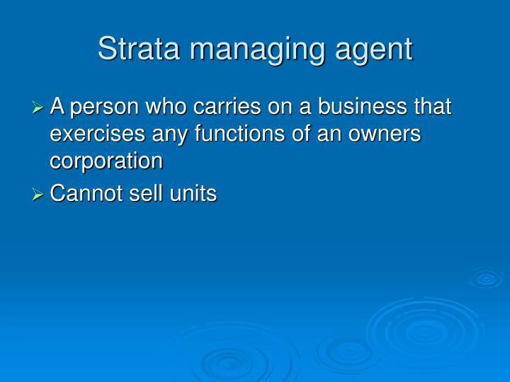 Strata managing agent
