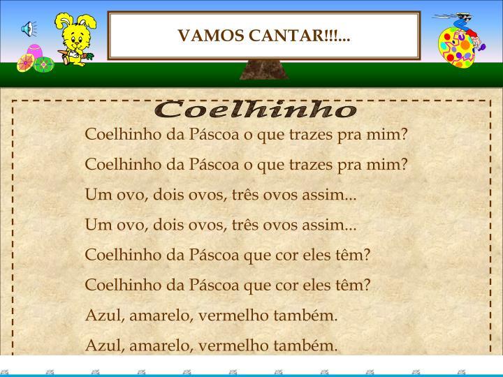 VAMOS CANTAR!!!...