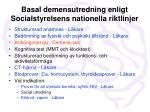 basal demensutredning enligt socialstyrelsens nationella riktlinjer3