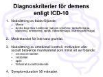 diagnoskriterier f r demens enligt icd 10