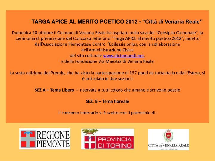 """TARGA APICE AL MERITO POETICO 2012 - """"Città di Venaria Reale"""""""