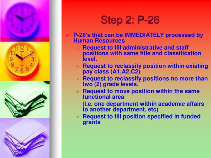 Step 2: P-26
