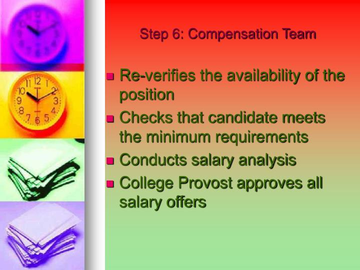 Step 6: Compensation Team