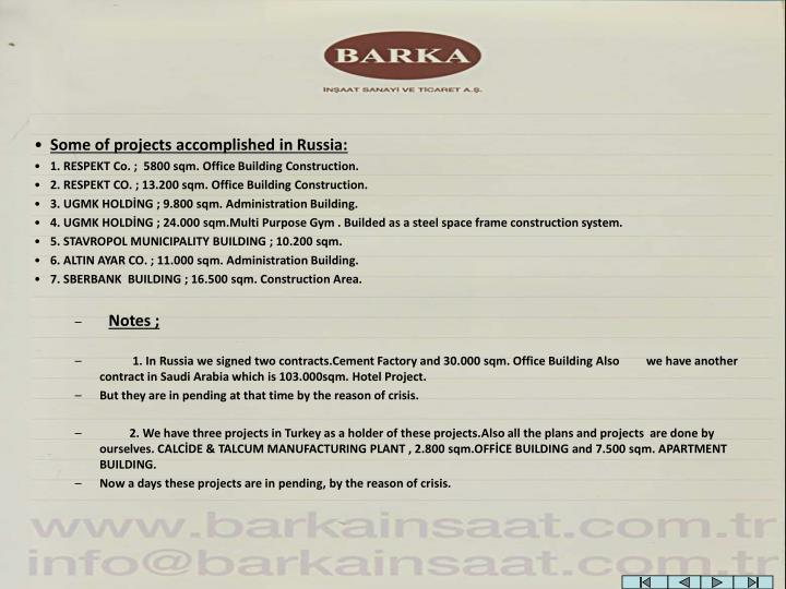 Some of projects accomplished in Russia: