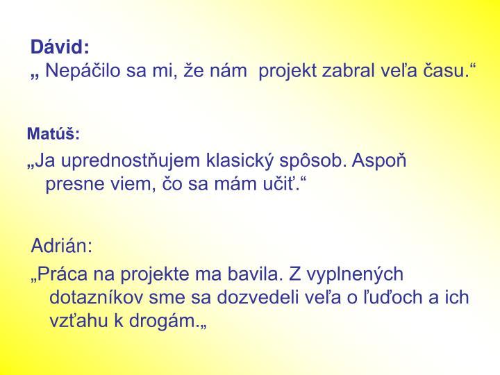 Dávid: