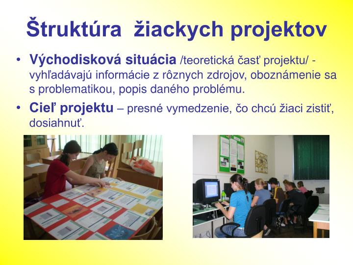 Štruktúra  žiackych projektov