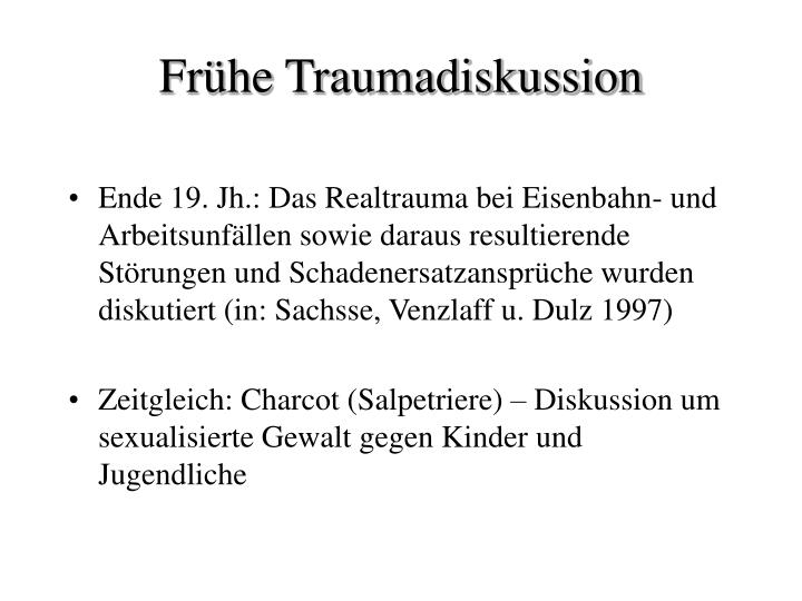 Fr he traumadiskussion