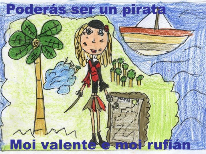 Poderás ser un pirata
