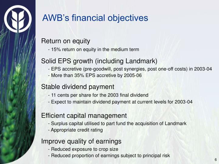 AWB's financial objectives