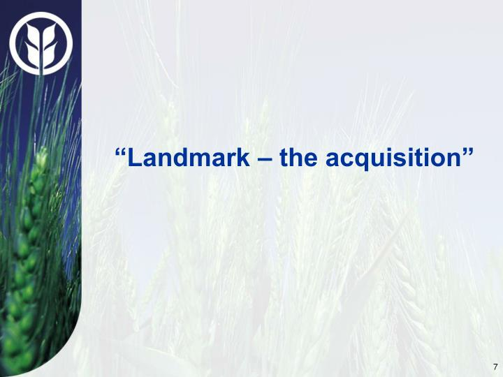 """Landmark – the acquisition"""
