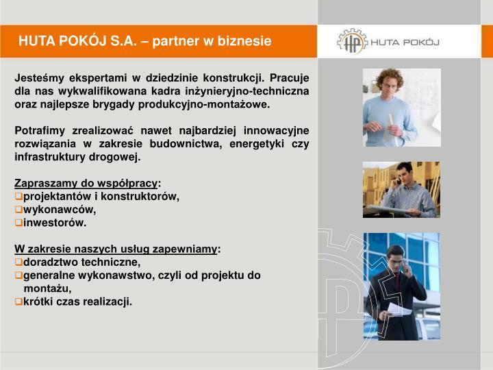 HUTA POKÓJ S.A. – partner w biznesie