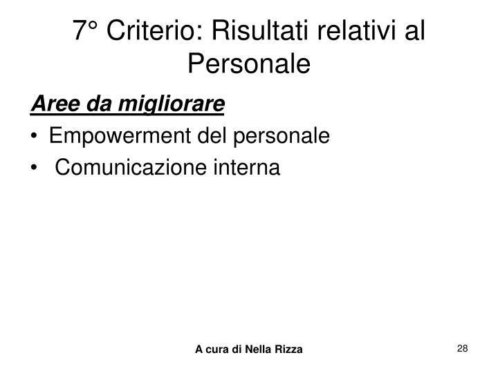 7° Criterio: Risultati relativi al Personale