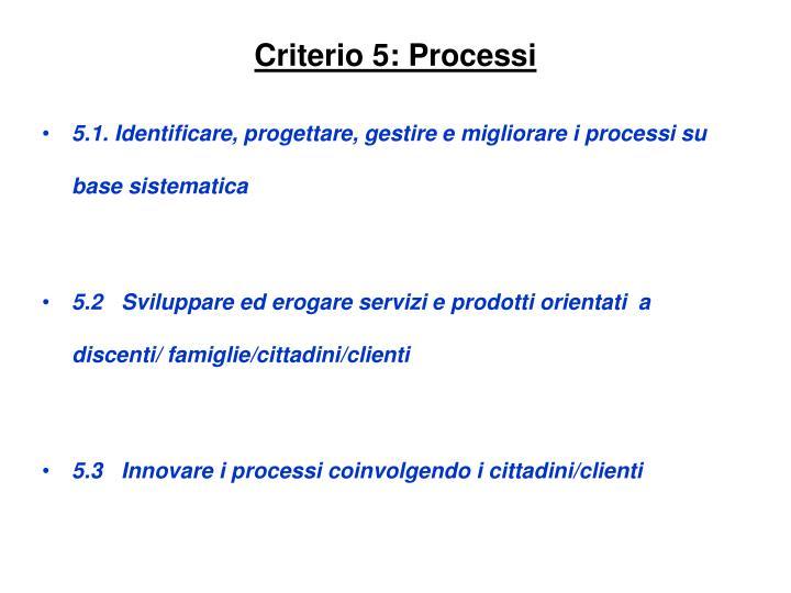 Criterio 5: Processi