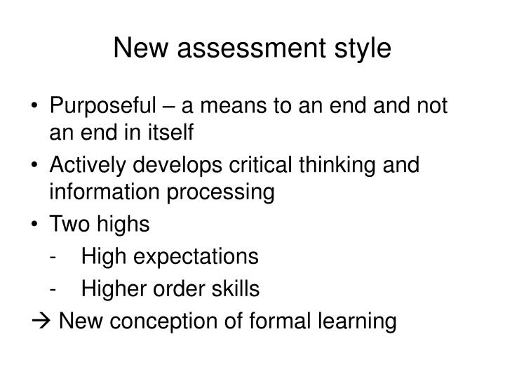 New assessment style