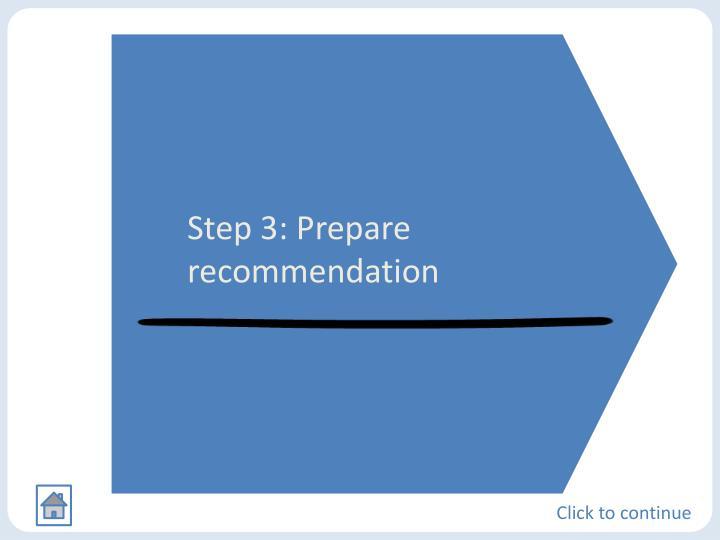 Step 3: Prepare recommendation