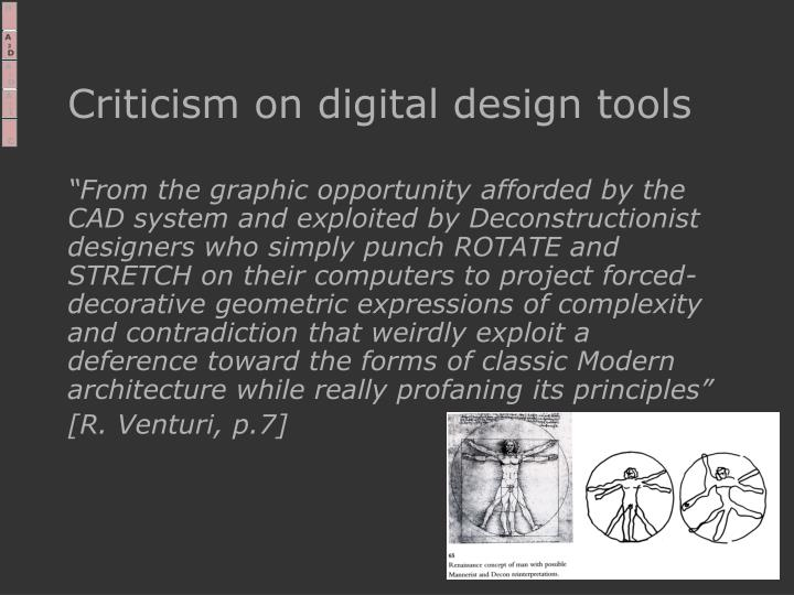 Criticism on digital design tools