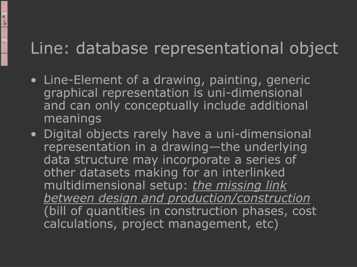 Line: database representational object