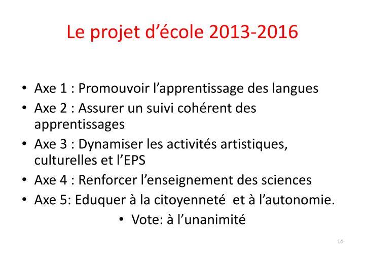 Le projet d'école 2013-2016