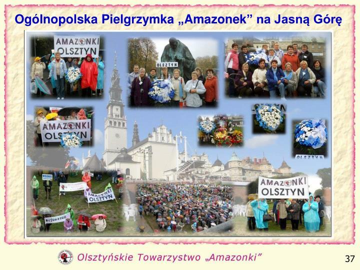 """Ogólnopolska Pielgrzymka """"Amazonek"""" na Jasną Górę"""