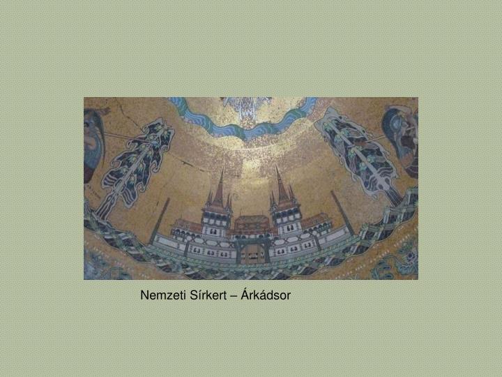 Nemzeti Sírkert – Árkádsor