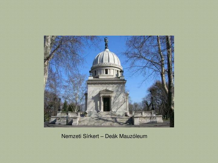 Nemzeti Sírkert – Deák Mauzóleum