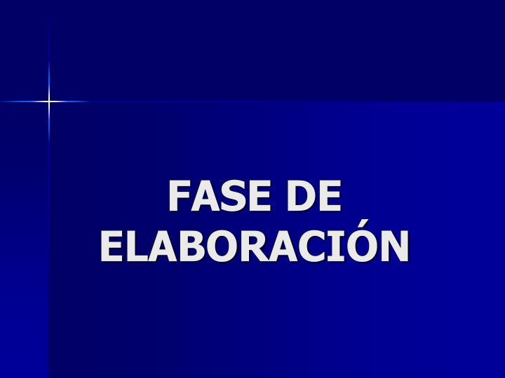 FASE DE ELABORACIÓN