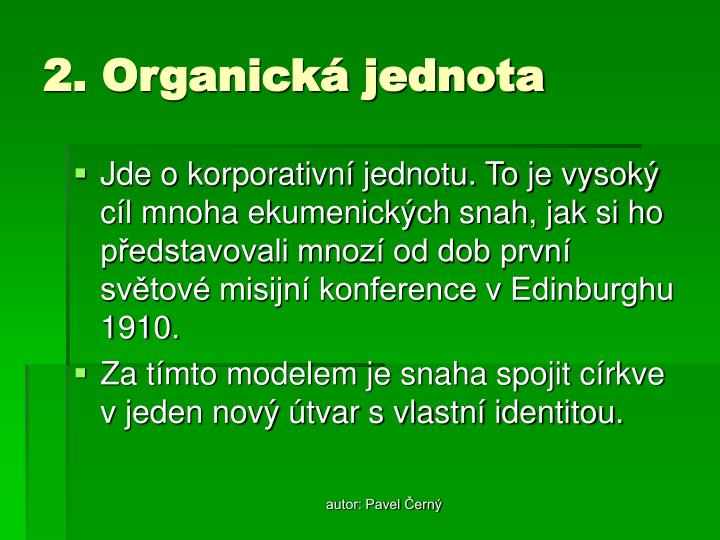 2. Organická jednota