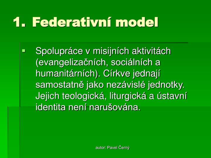 Federativní model
