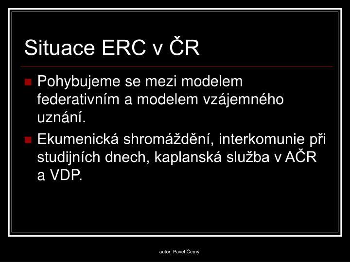 Situace ERC v ČR