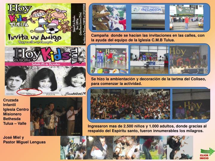 Campaa  donde se hacan las invitaciones en las calles, con la ayuda del equipo de la Iglesia C.M.B Tulua.