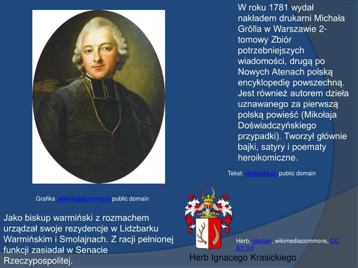 W roku 1781 wydał nakładem drukarni Michała
