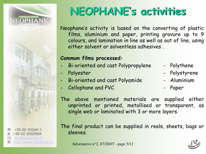 NEOPHANE's activities