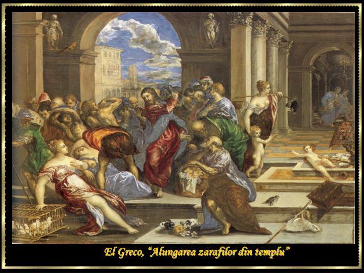 """El Greco, """"Alungarea zarafilor din templu"""""""