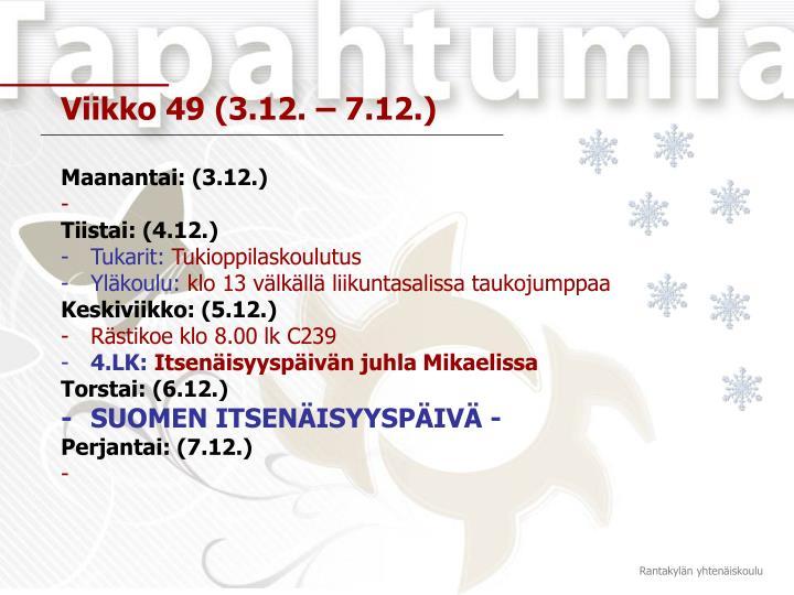 Viikko 49 (3.12. – 7.12.)