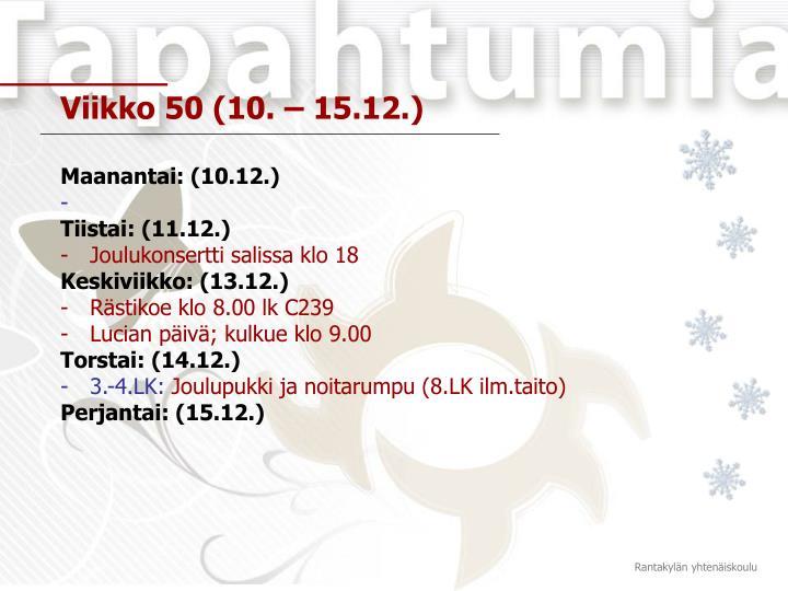 Viikko 50 (10. – 15.12.)