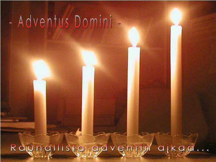 - Adventus Domini -
