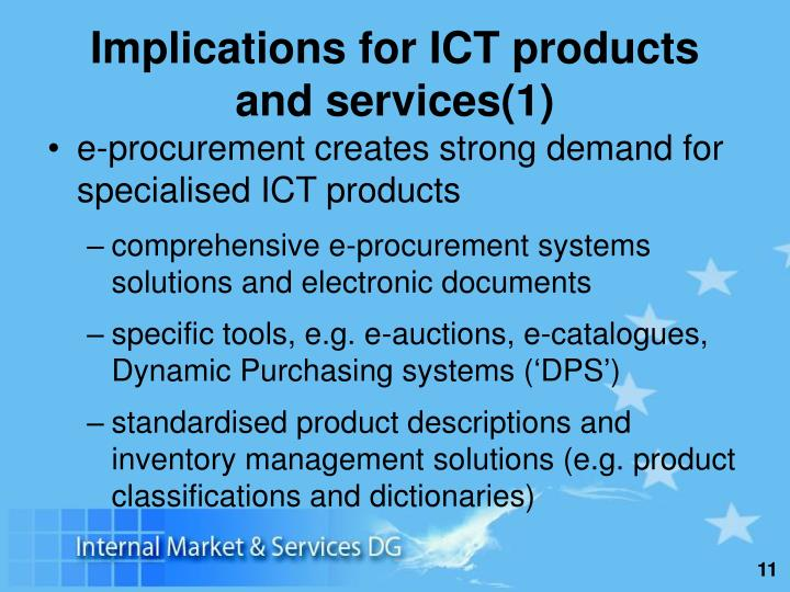 Implications for ICT products and services(1)