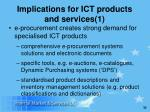 implications for ict products and services 1