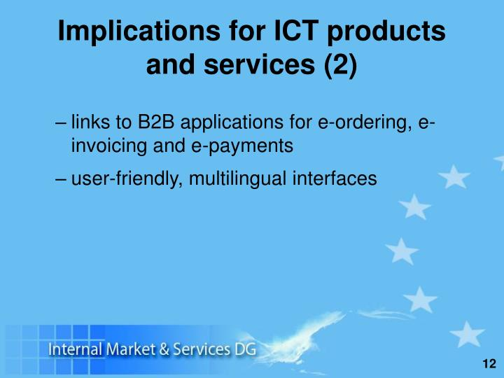 Implications for ICT products and services (2)