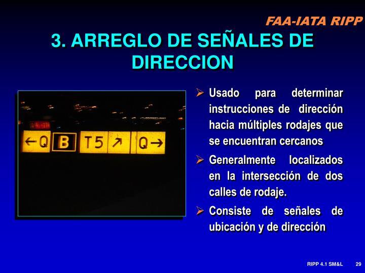 3. ARREGLO DE SEÑALES DE DIRECCION