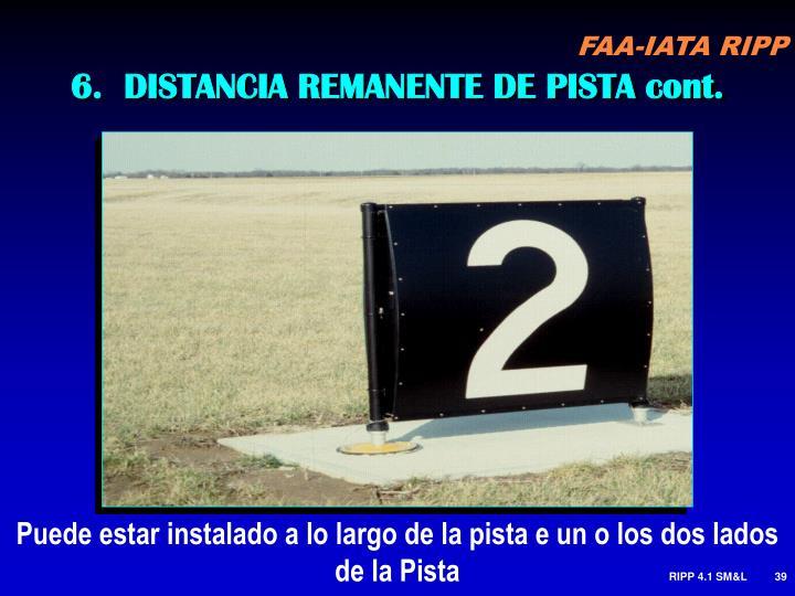 6.  DISTANCIA REMANENTE DE PISTA cont.