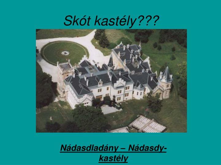 Skót kastély???