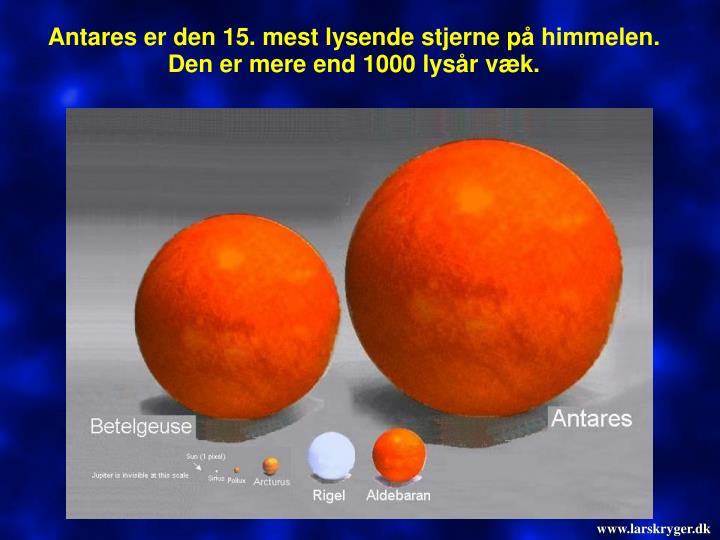 Antares er den 15. mest lysende stjerne på himmelen.