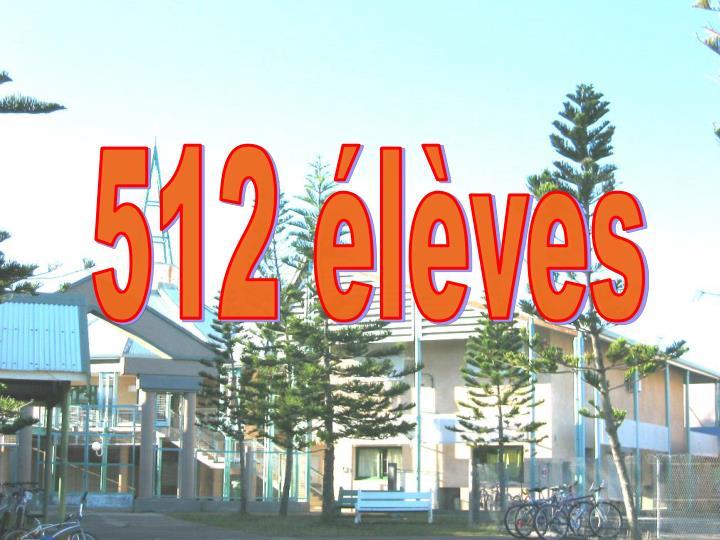 512 élèves