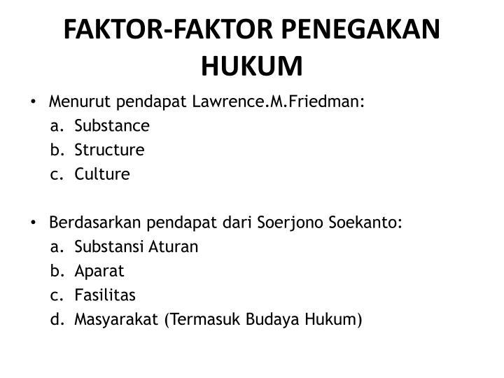 FAKTOR-FAKTOR PENEGAKAN HUKUM
