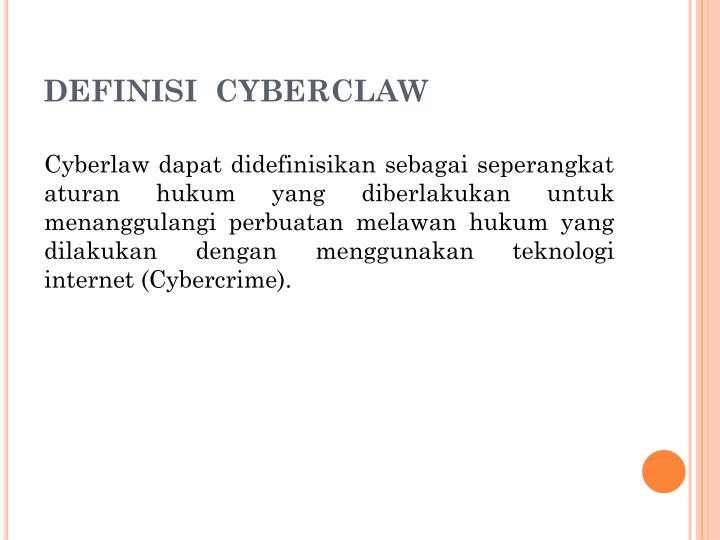 DEFINISI  CYBERCLAW